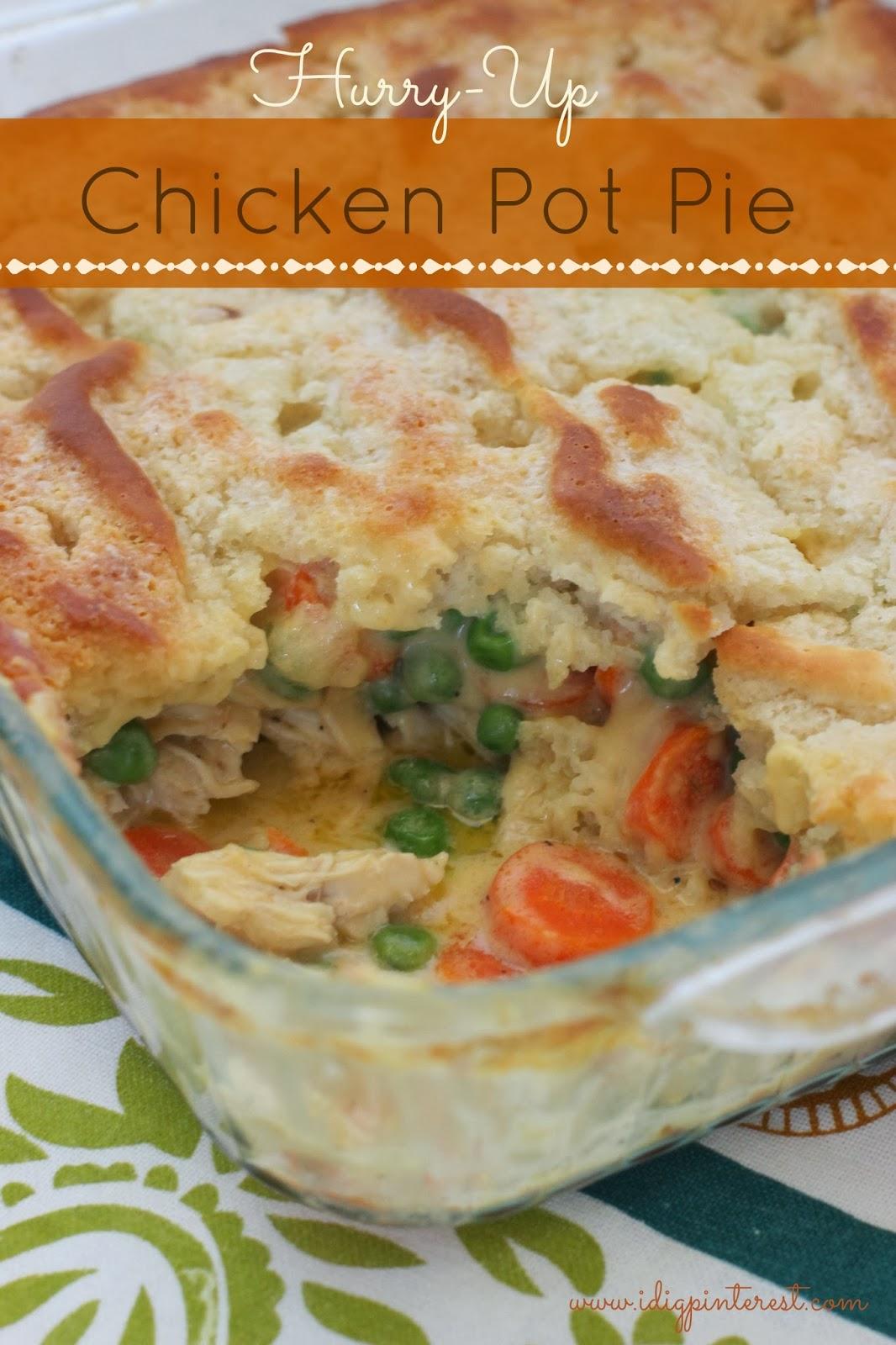 Dig Pinterest: Hurry-Up Chicken Pot Pie