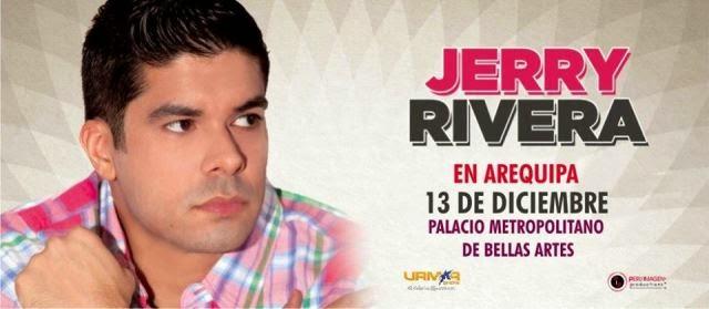 Jerry Rivera en Arequipa - Precio de entradas - 13 de diciembre