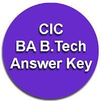 CIC B.Tech BA Hons Answer Key