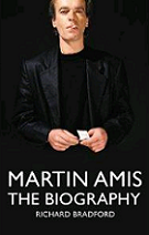 Martin Amis: The Biography by Richard Bradford book cover