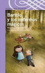 BARTOLO Y LOS EMFERMOS MAGICOS--MAURICIO PAREDES