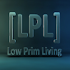 [LPL] Low Prim Living