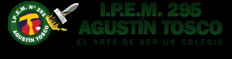I.P.E.M. 295 AGUSTÍN TOSCO