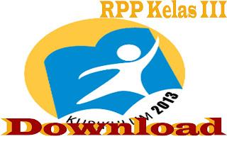 Download RPP Kurikuum 2013 Kelas III SD