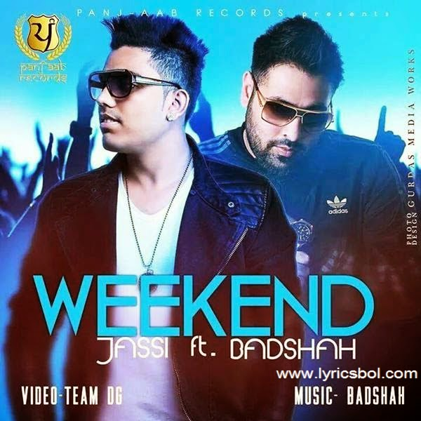Weekend Jassi Feat Badshah