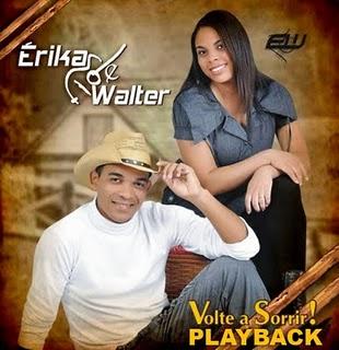 Erika e Walter - Volte a Sorrir (Playback)