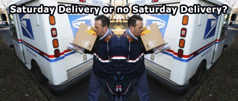 Saturday Delivery or no Saturday Delivery?