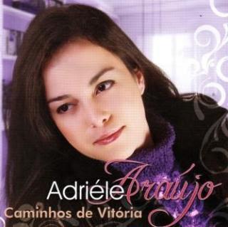 Adri�le Ara�jo - Caminhos de Vit�ria