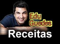 Edu Guedes Receitas