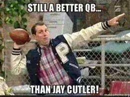 still a better qb... than jay cutler!