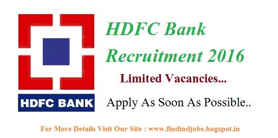 Finding Jobs Hdfc Bank Recruitment 2016 Apply Online