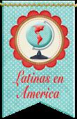 LATINAS EN AMERICA