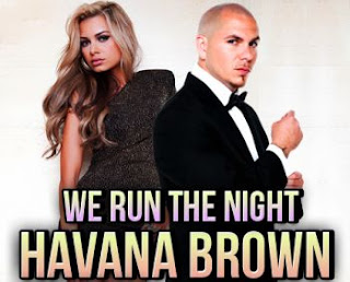 Havana Brown ft. Pitbull - We Run the Night