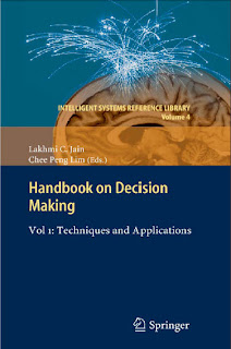 Handbook on Decision Making Vol 1: Techniques and Applications