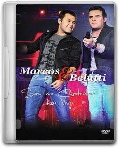 Marcos%2Be%2BBerluti Baixar CD Marcos e Belutti – Sem me Controlar ao Vivo (2011) Ouvir mp3 e Letras .