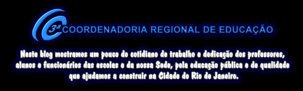 BLOG DA 3ª COORDENADORIA REGIONAL DE EDUCAÇÃO