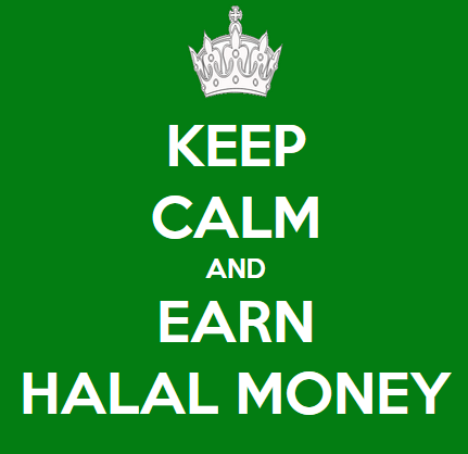 Keep Calm And Earn Halal Money