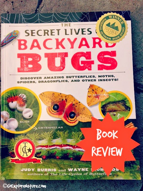 Book Review: The Secret Lives of Backyard Bugs | GoExploreNature.com
