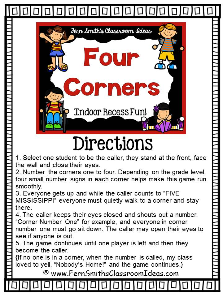 http://3.bp.blogspot.com/-qI1-2DzS4ag/U9vrZFINccI/AAAAAAAAnP0/5lIeFemJA28/s1600/Fern-Smiths-Classroom-Ideas-Four-Corners-Game-Indoor-Recess-Fun-Directions.jpg