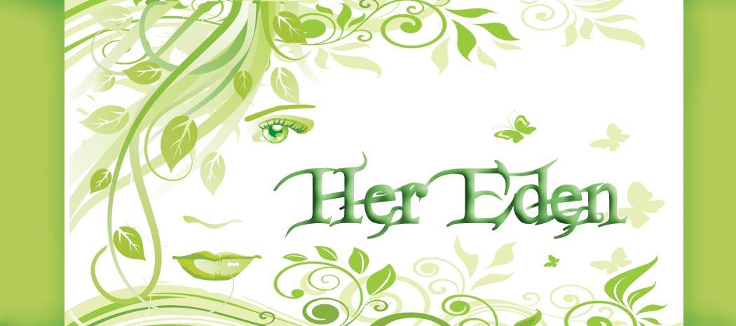 Her Eden