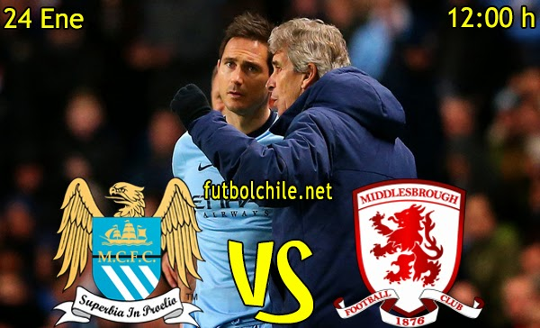 Manchester City vs Middlesbrough - FA Cup - 12:00 h - 24/01/2015