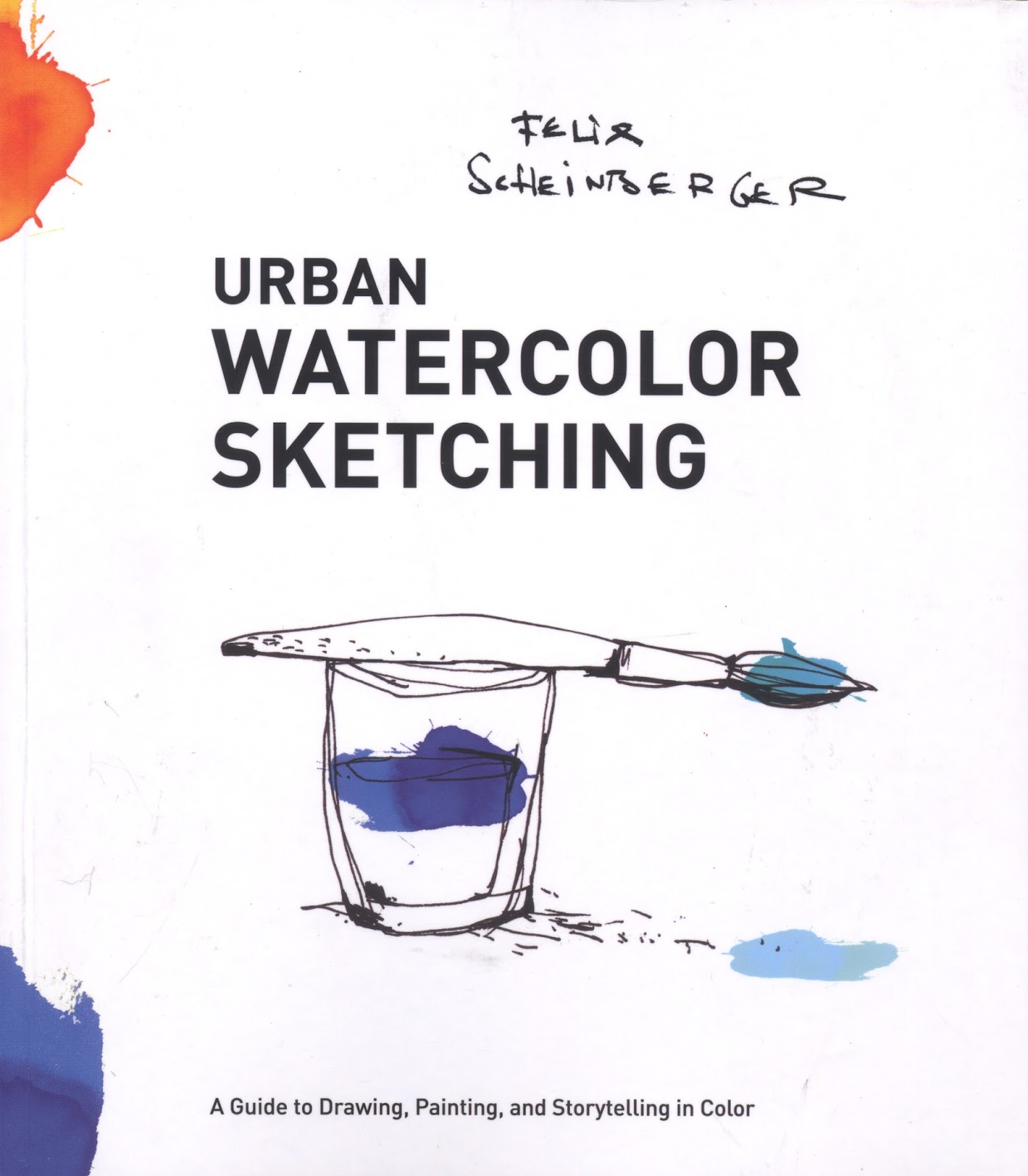 Watercolor books for beginners - Book Review Urban Watercolor Sketching By Felix Scheinberger