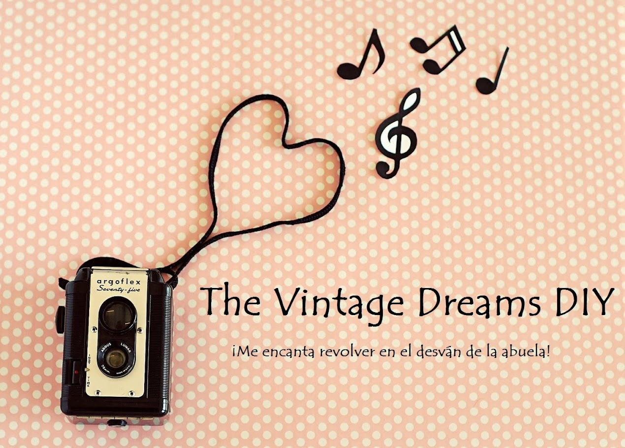 The Vintage Dreams. Diy