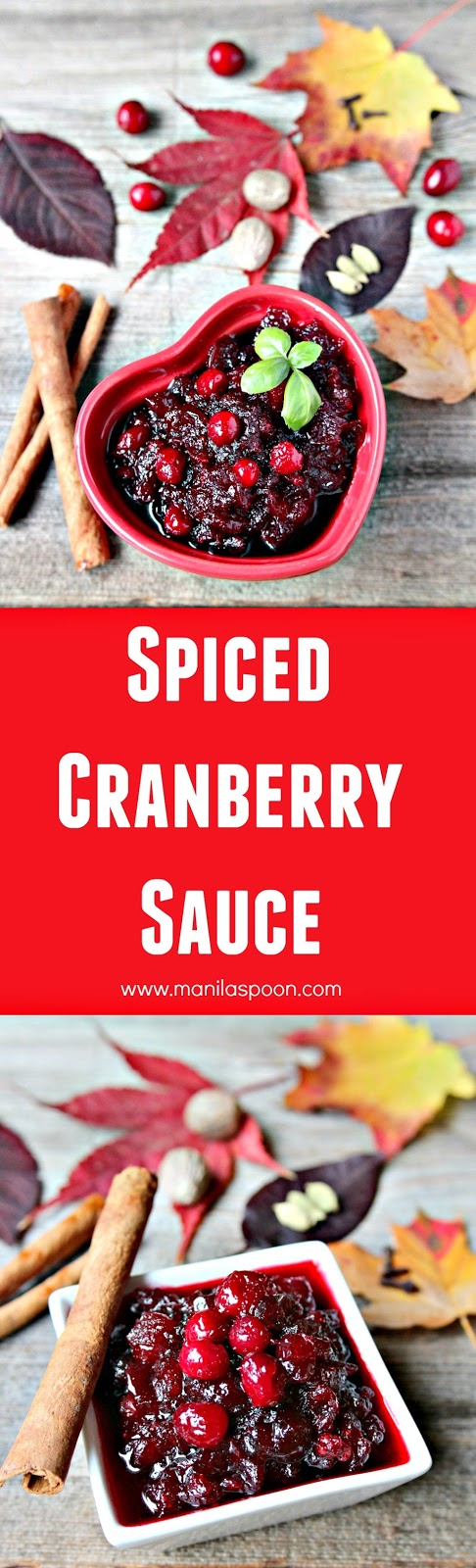 Flavored with nutmeg, cardamom, cloves and cinnamon this Spiced Cranberry Sauce will blow your taste buds away. It's seriously delicious and the perfect condiment for Thanksgiving, Christmas and any holiday! | manilaspoon.com