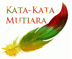 Kata-kata Mutiara Part 2 [ www.BlogApaAja.com ]