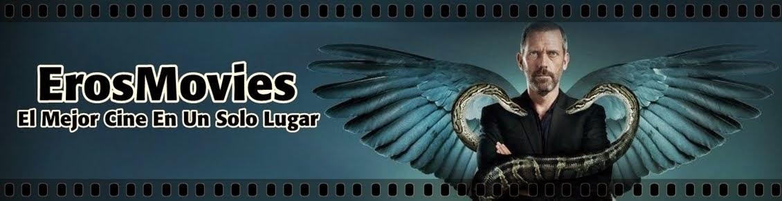 Ver Peliculas Online - ErosMovies 2014