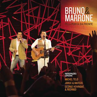 Bruno%2B%2526%2BMarrone%2B %2BPela%2BPorta%2Bda%2BFrente%2B BAIXARCDSDEMUSICAS.NET Bruno e Marrone   Pela Porta da Frente