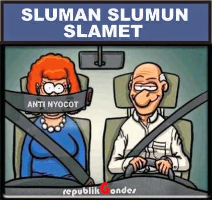 Teks gambar unen-unenukara Jawa : Sluman Slumun Slamet. Tegese Ati-ati ...