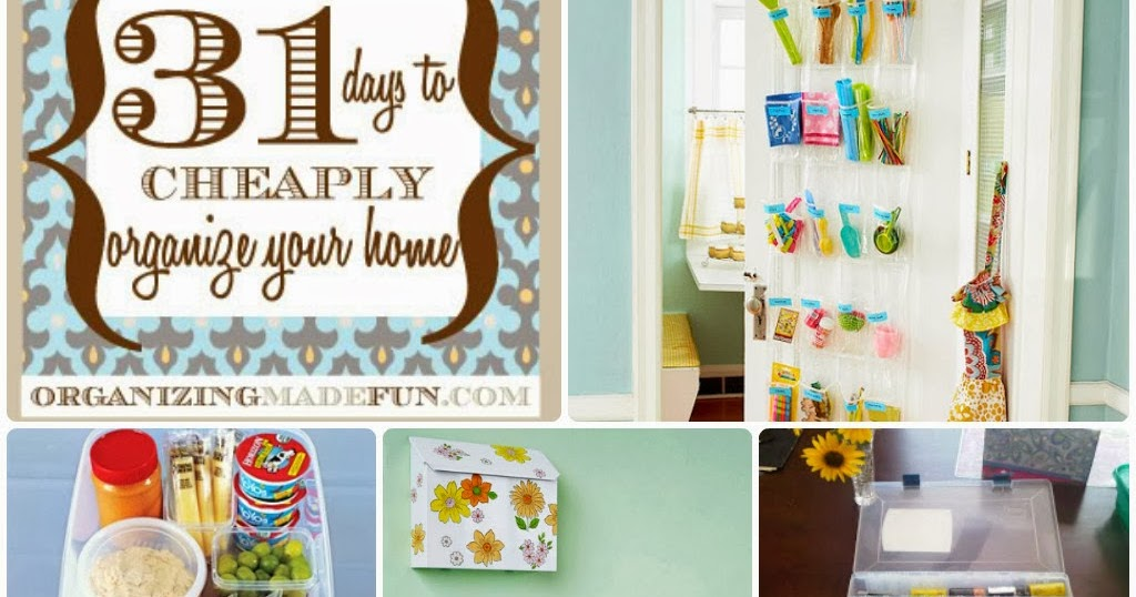 31 Days To Cheaply Organize Your Home Diy Craft Projects