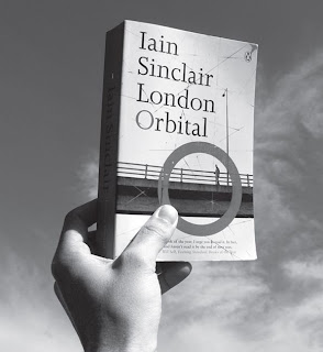 Orbital - The London orbital - Iain Sinclair