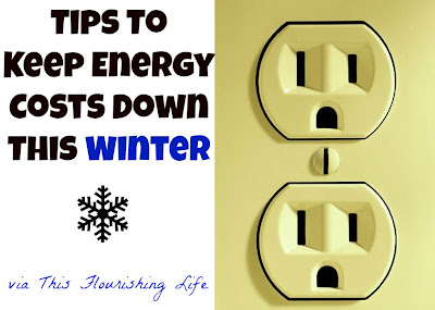 Tips To Keep Energy Costs Down This Winter