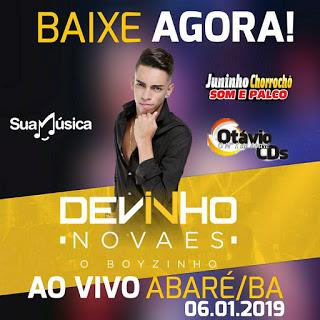 BAIXE - DEVINHO NOVAES AO VIVO EM ABARÉ/BA 06/01/2019