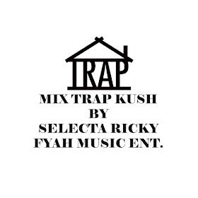 MIX TRAP KUSH BY FMI UHD