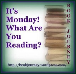 It's Monday! What Are You Reading? #1