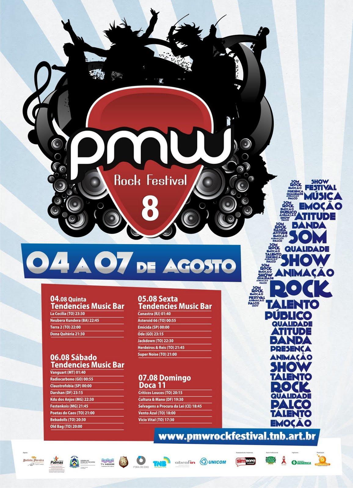 8º Pmw Rock Festival 04 a 07 de Agosto