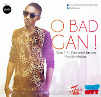 http://wwwSLIM T FEAT. DAMMY KRANE - O BAD GAN (OFFICIAL VIDEO)