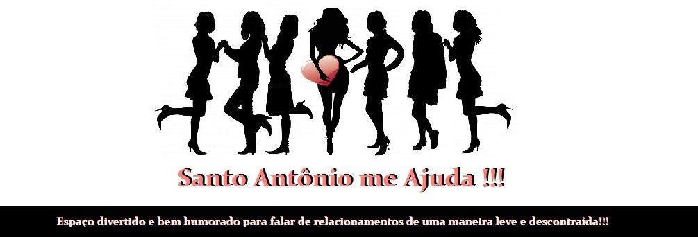 Santo Antônio me ajuda!!!!