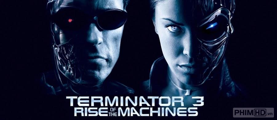 Phim Kẻ Hủy Diệt 3: Người Máy Nổi Loạn VietSub HD | Terminator 3: Rise of the Machines 2003
