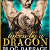 Blog Barrage - taken by a Dragon by Felicity Heaton