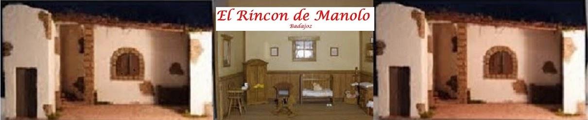 EL RINCÓN DE MANOLO, POR MANUEL MURILLO GARCIA