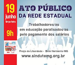 Ato público da Rede Estadual 19 de junho em Belo Horizonte
