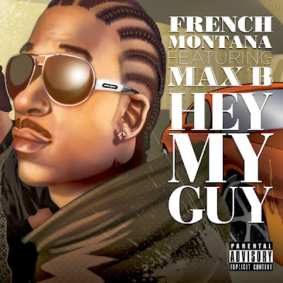 French Montana - Hey My Guy (feat. Max B) - Single Cover
