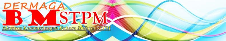 DERMAGA BM STPM