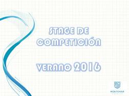 Stage Verano 2016