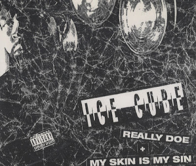 Ice Cube – Really Doe / My Skin Is My Sin (CDS) (1993) (320 kbps)