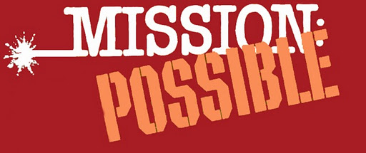 Mission Possible Logo Not-so-impossible Mission Team